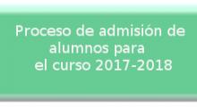 Proceso Admisión de alumnos Curso 2017-2018